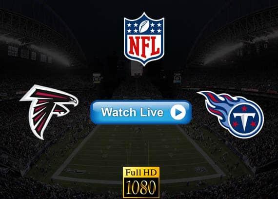 Falcons vs Titans live streaming reddit