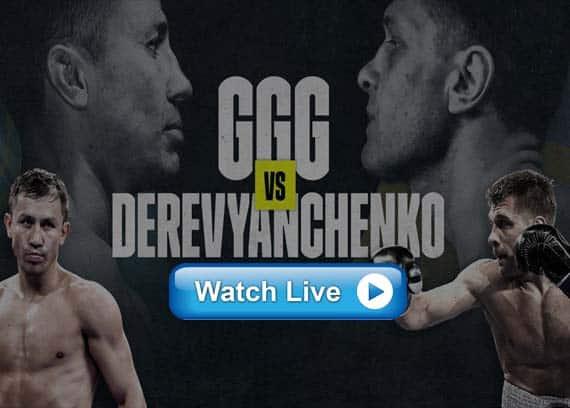 GGG vs Derevyanchenko live streaming reddit