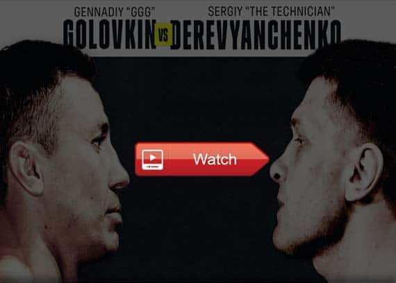 GGG vs Derevyanchenko live stream reddit