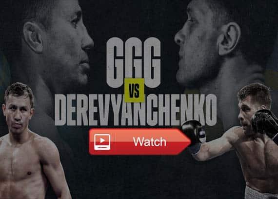 Golovkin vs Derevyanchenko live stream reddit