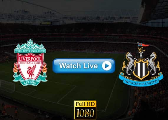 Liverpool vs Newcastle live streaming reddit
