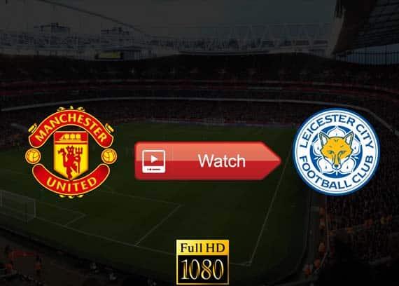 Manchester United vs Leicester City live stream reddit