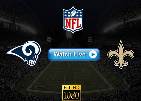 Rams vs Saints live streaming reddit