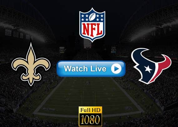 Saints vs Texans live streaming reddit