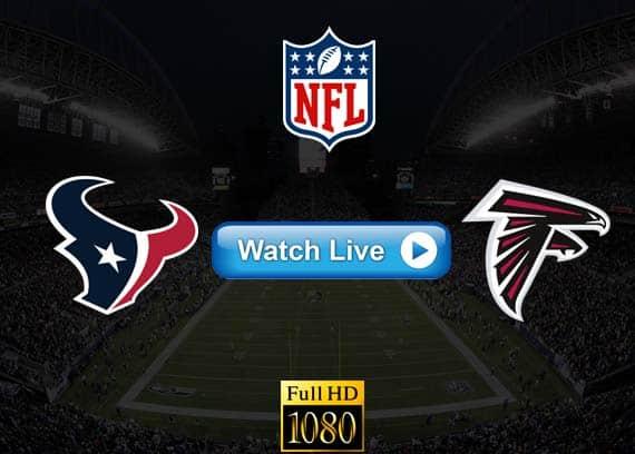 Texans vs Falcons live streaming reddit