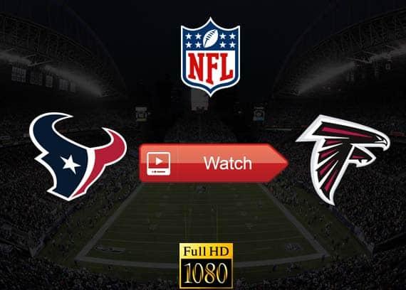 Texans vs Falcons live stream reddit