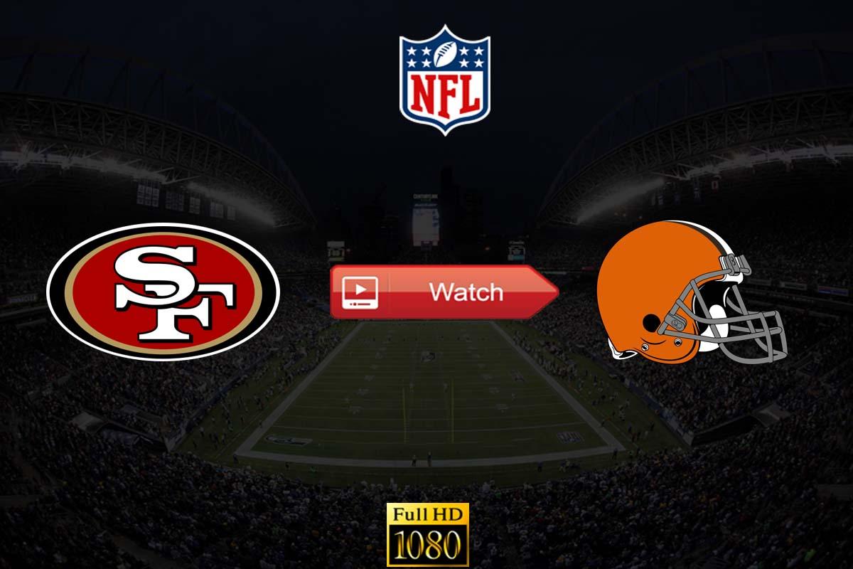 Browns vs 49ers live stream reddit