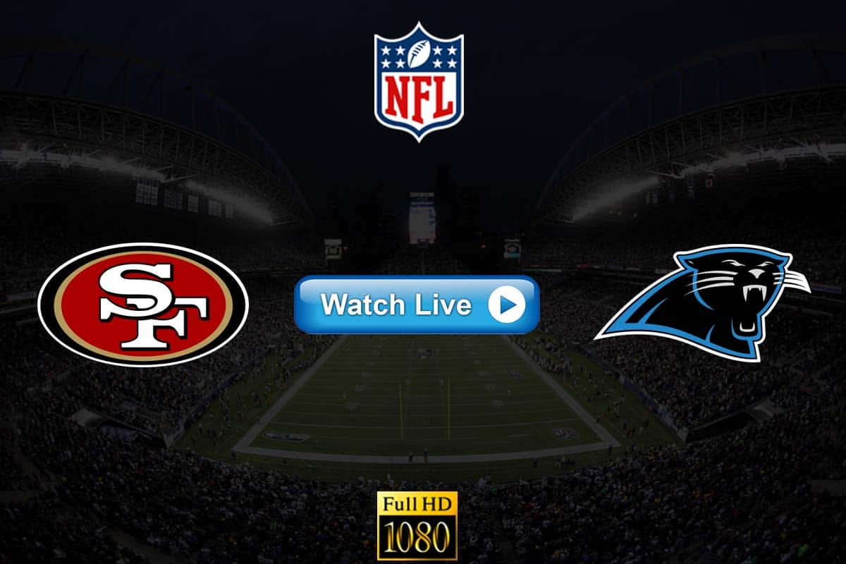 49ers vs Panthers live streaming reddit
