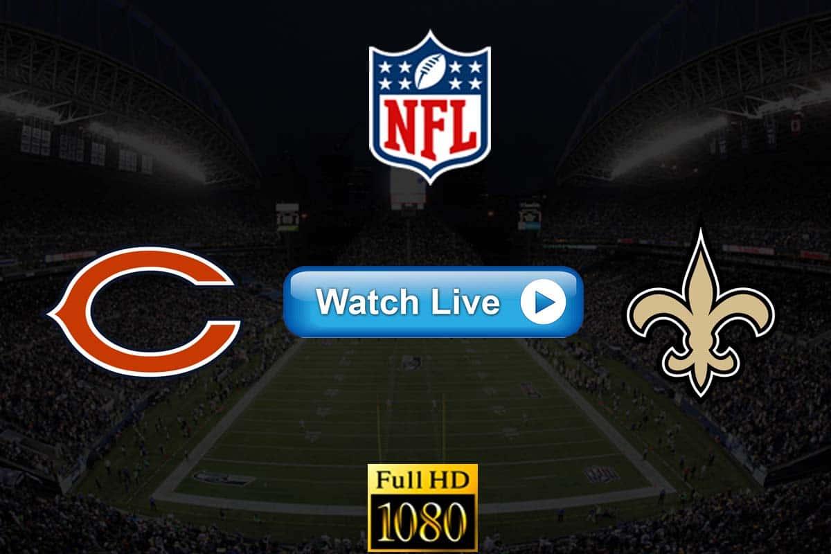 Bears vs Saints live streaming reddit