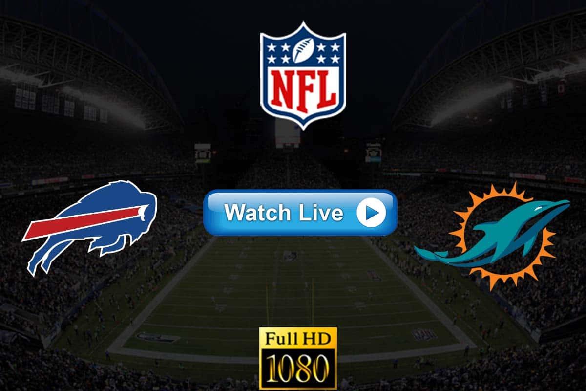 Bills vs Dolphins live streaming reddit