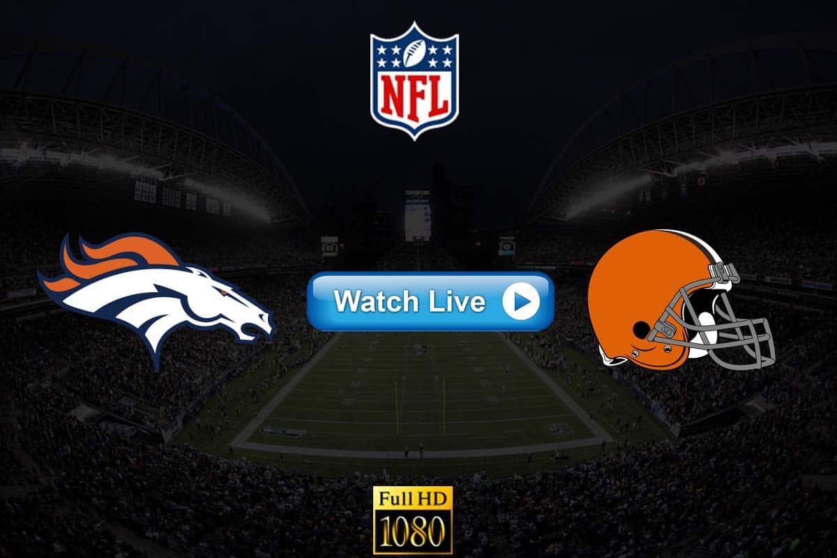 Broncos vs Browns live streaming reddit