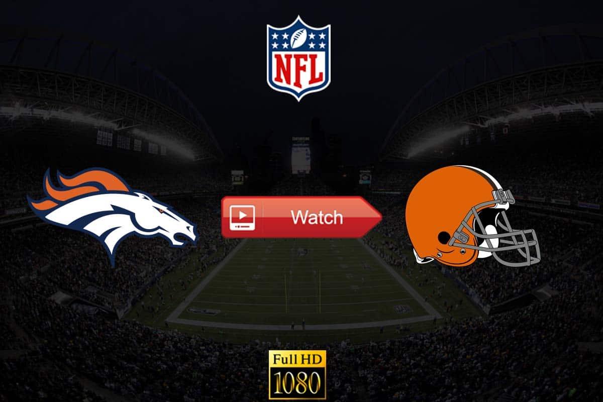 Broncos vs Browns live stream reddit