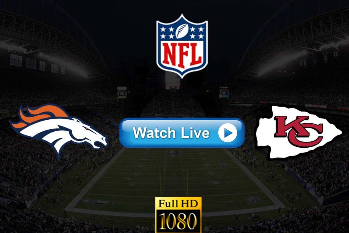 Broncos vs Chiefs live streaming reddit