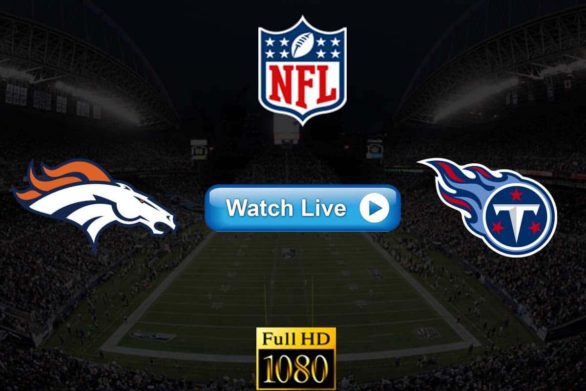 Broncos vs Titans live streaming reddit