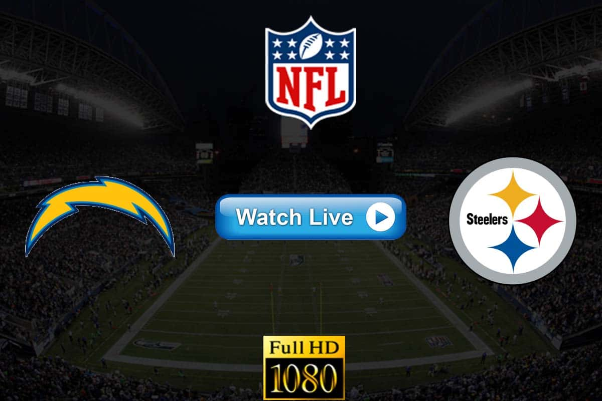 Chargers vs Steelers live streaming reddit