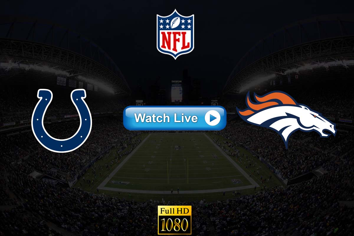 Colts vs Broncos live streaming reddit