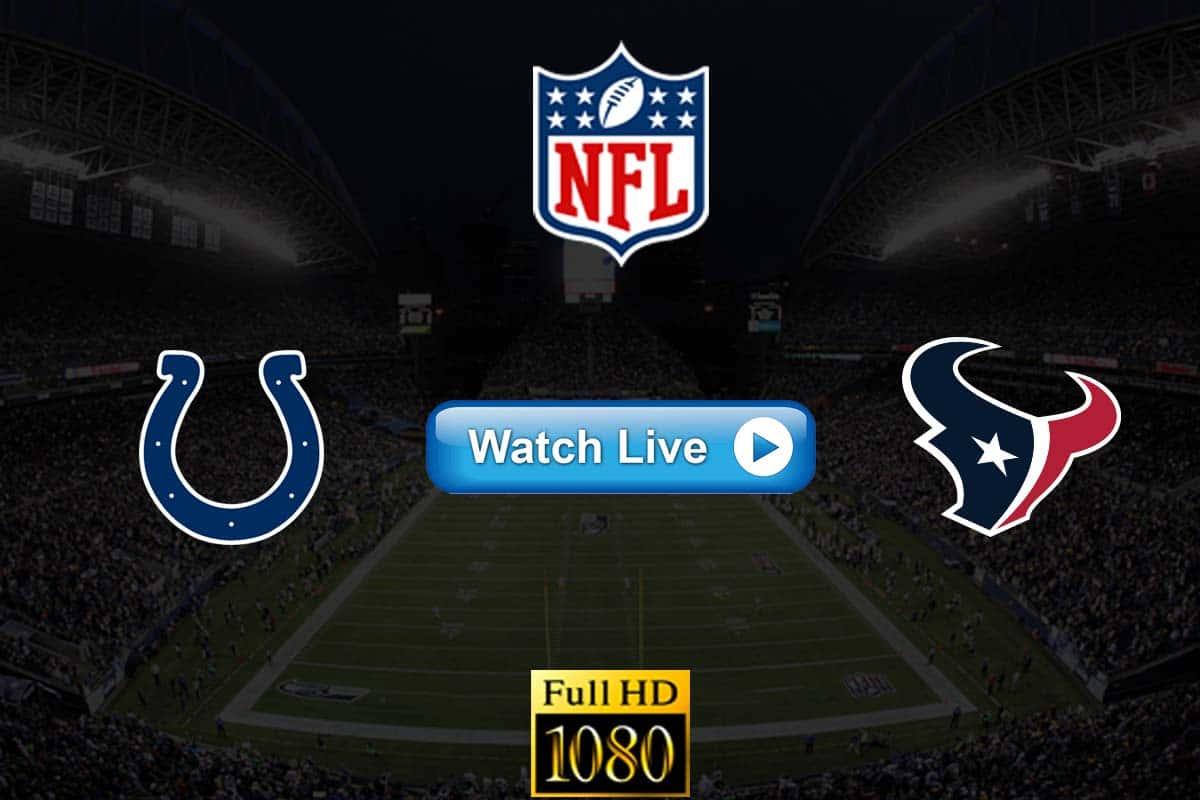 Colts vs Texans live streaming reddit