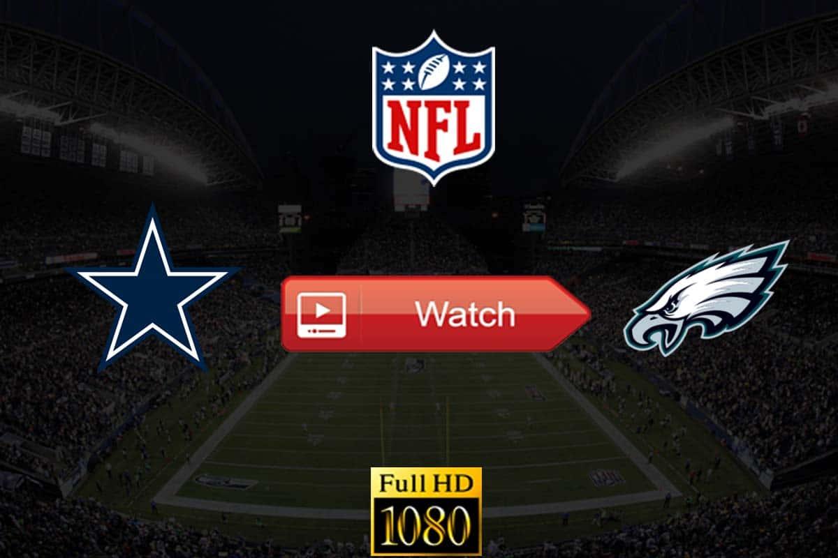 Cowboys vs Eagles live stream reddit