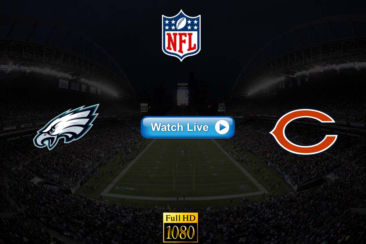 Eagels vs Bears live streaming reddit