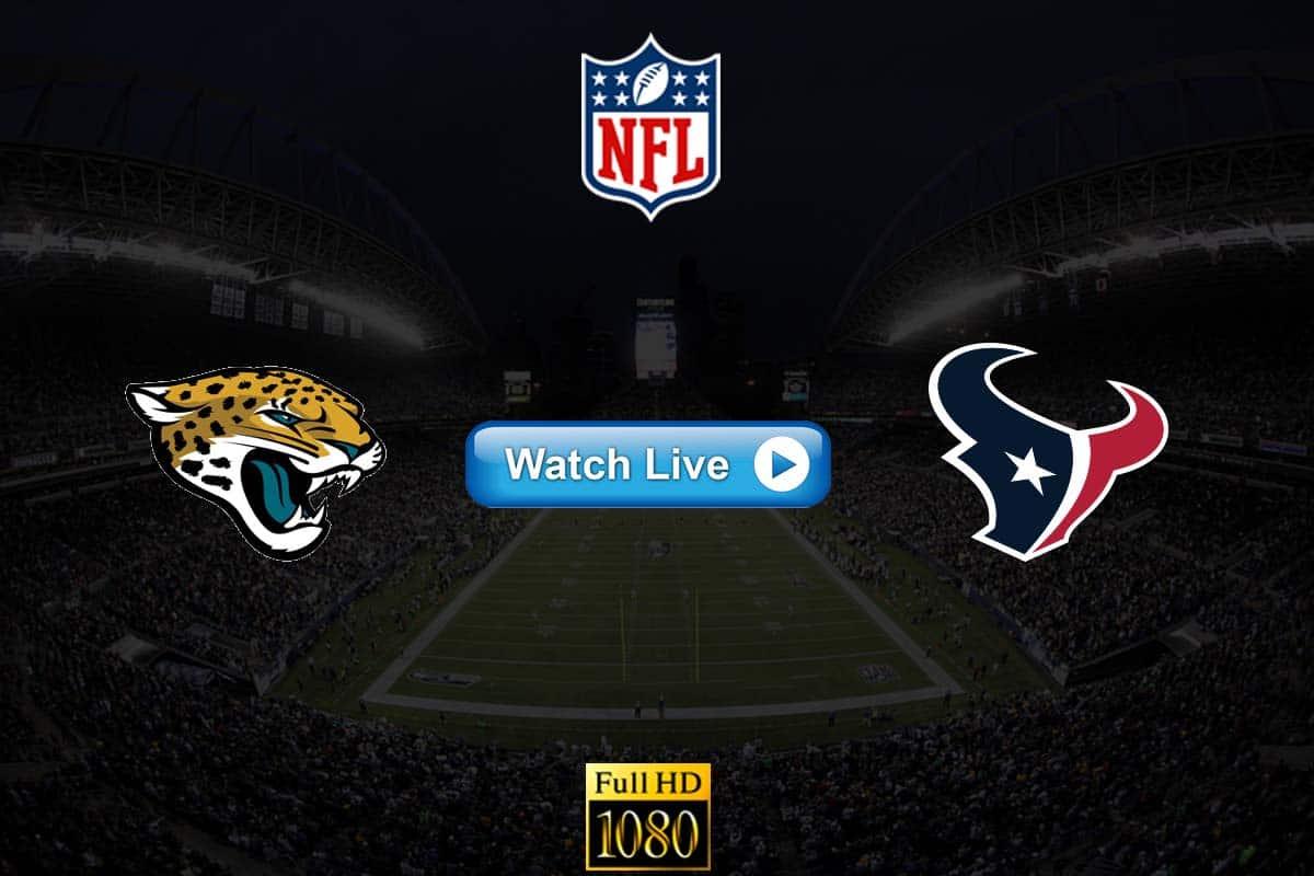 Jaguars vs Texans live streaming reddit