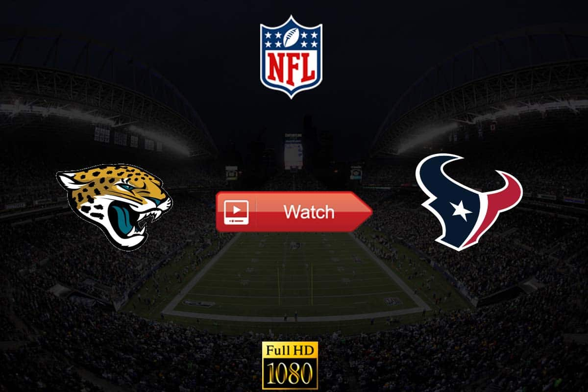 Jaguars vs Texans live stream reddit