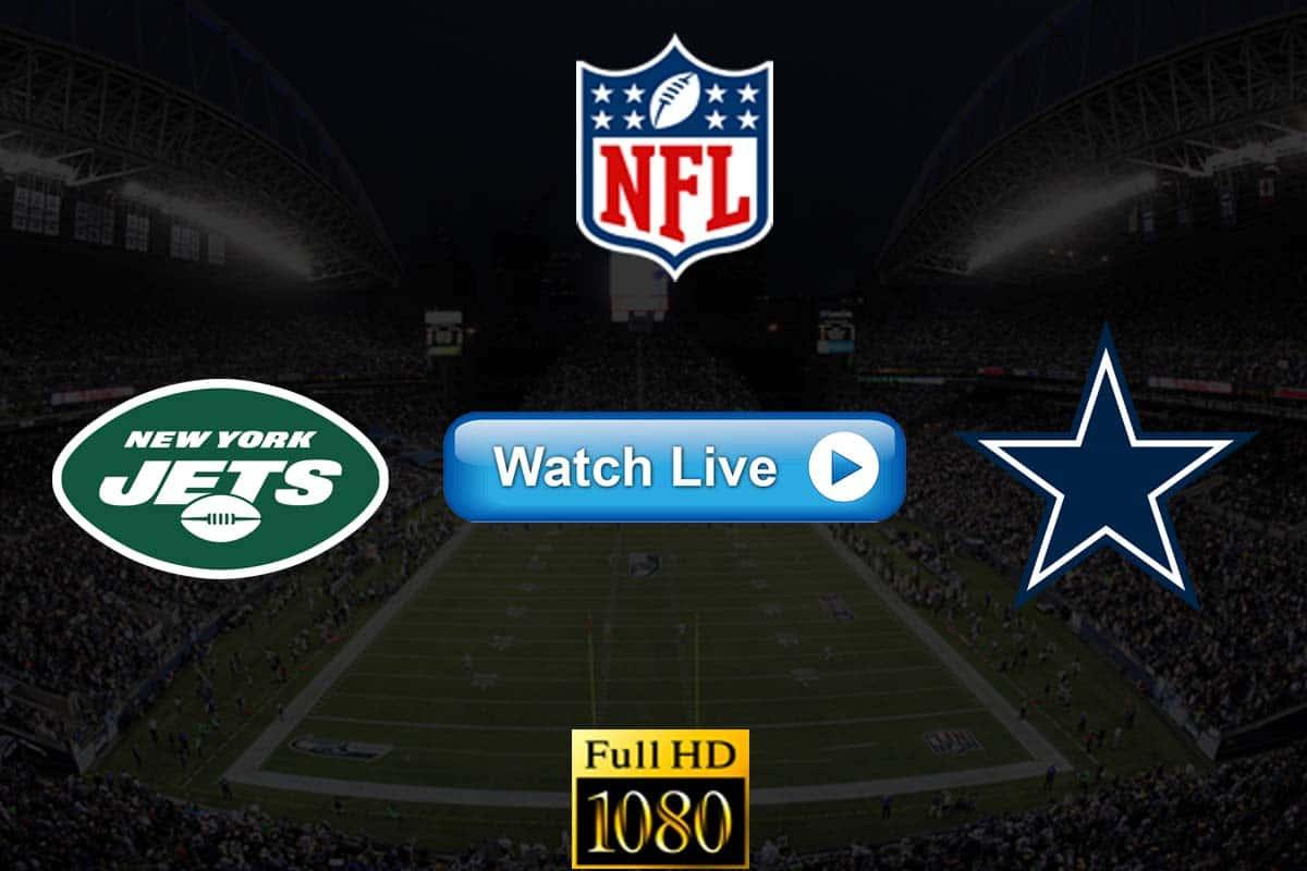 Jets vs Cowboys live streaming reddit