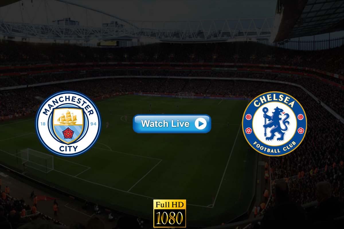 Manchester City vs Chelsea live streaming reddit