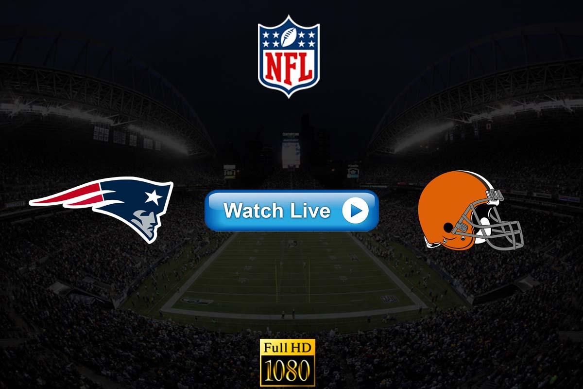 Patriots vs Browns live streaming reddit