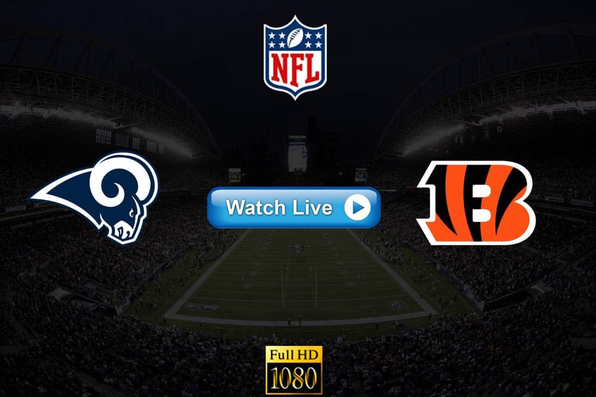 Rams vs Bengals live streaming reddit