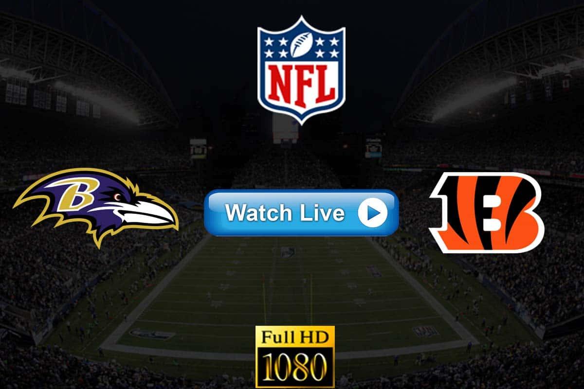 Ravens vs Bengals live streaming reddit