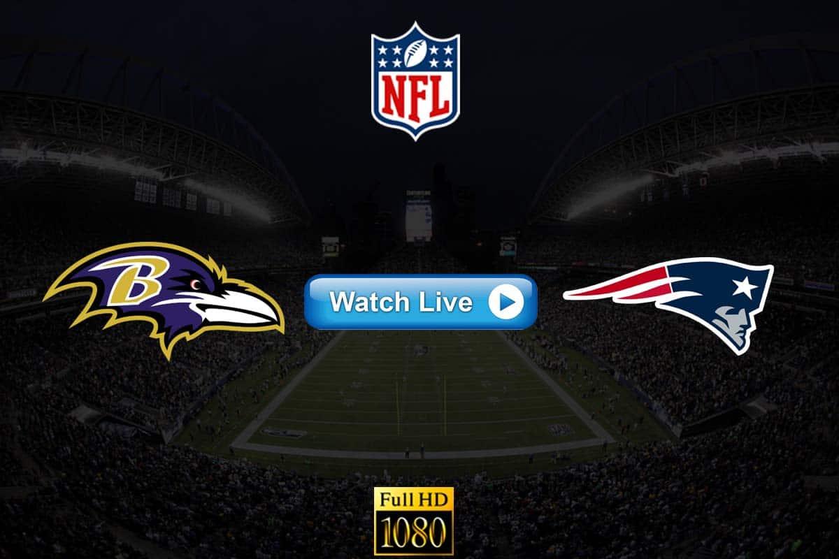Ravens vs Patriots live streaming reddit