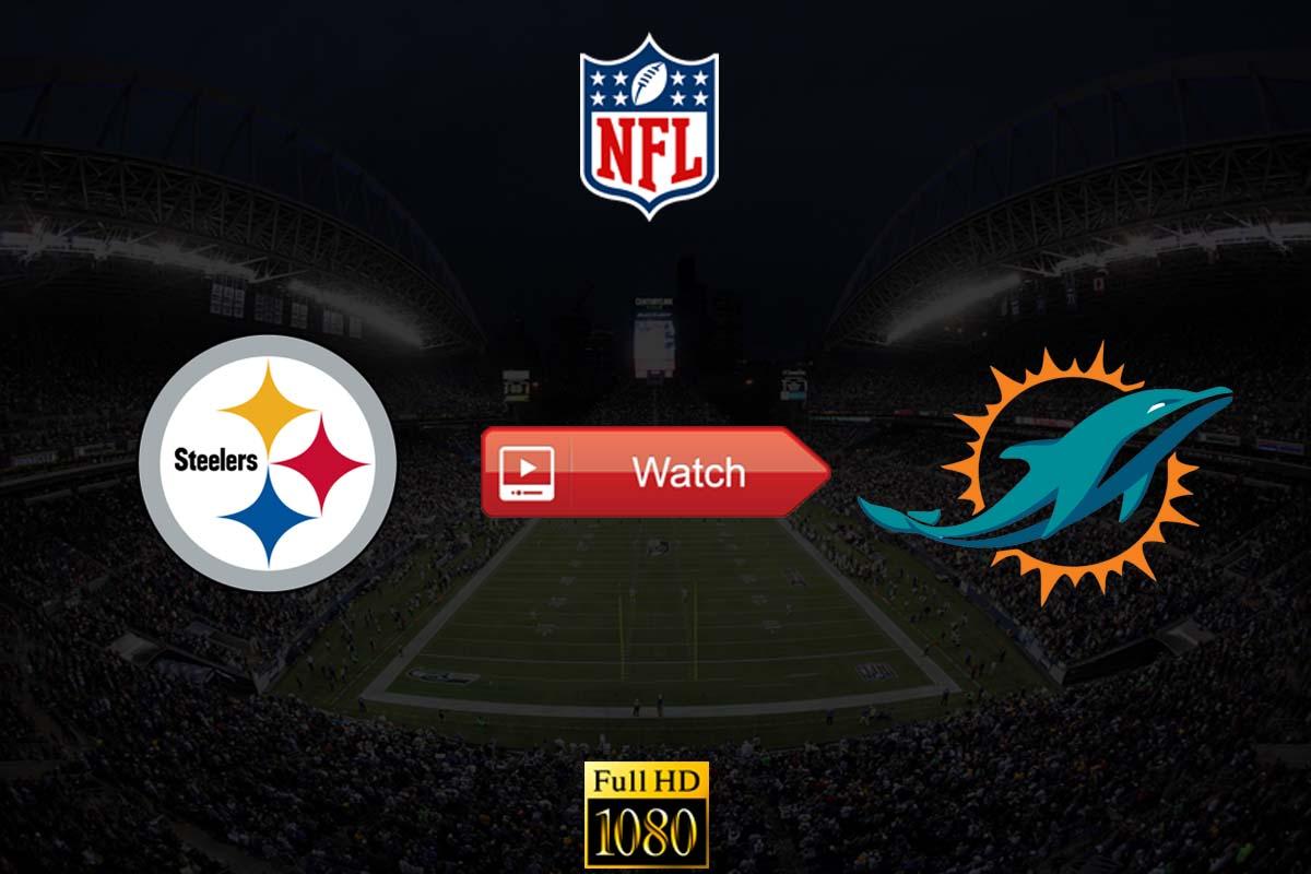 Steelers vs Dolphins live stream reddit