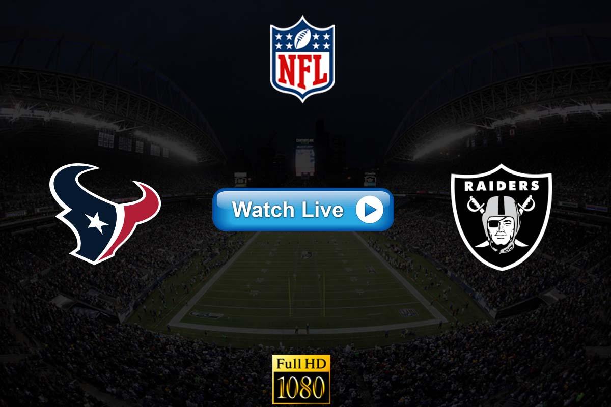 Texans vs Raiders live streaming reddit