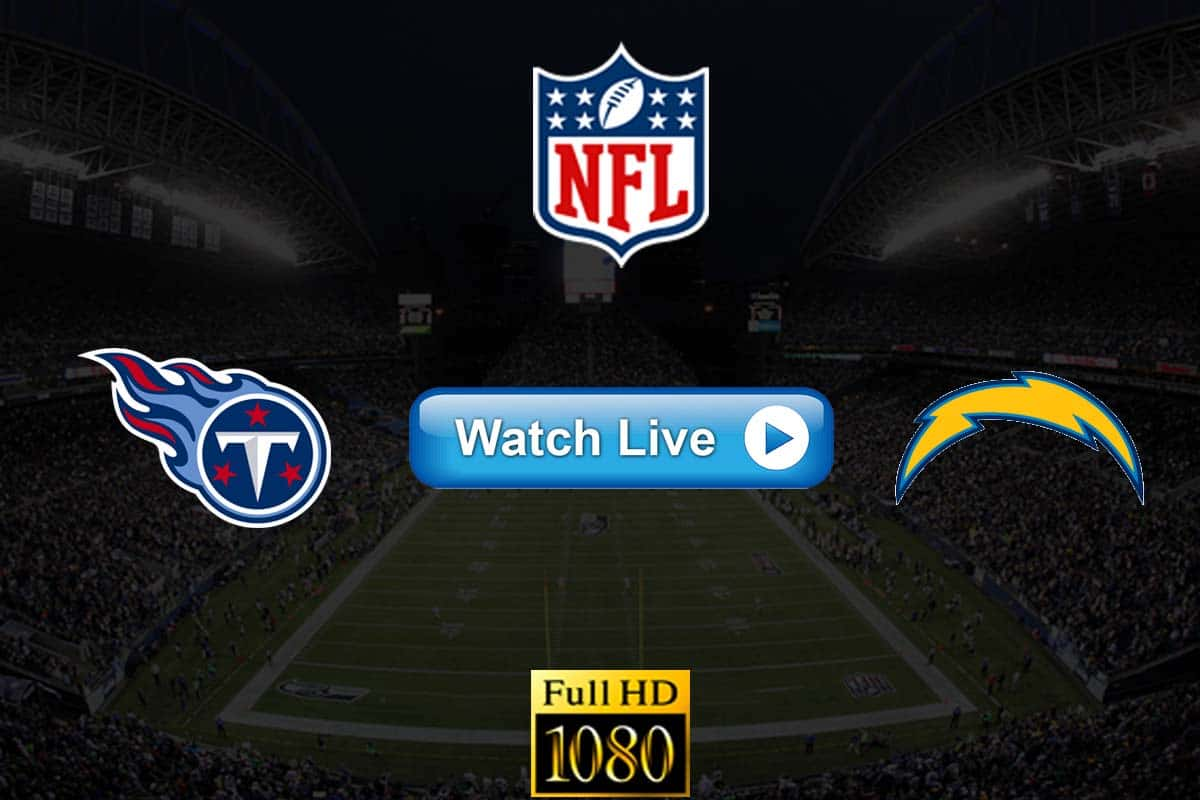 Titans vs Chargers live streaming reddit