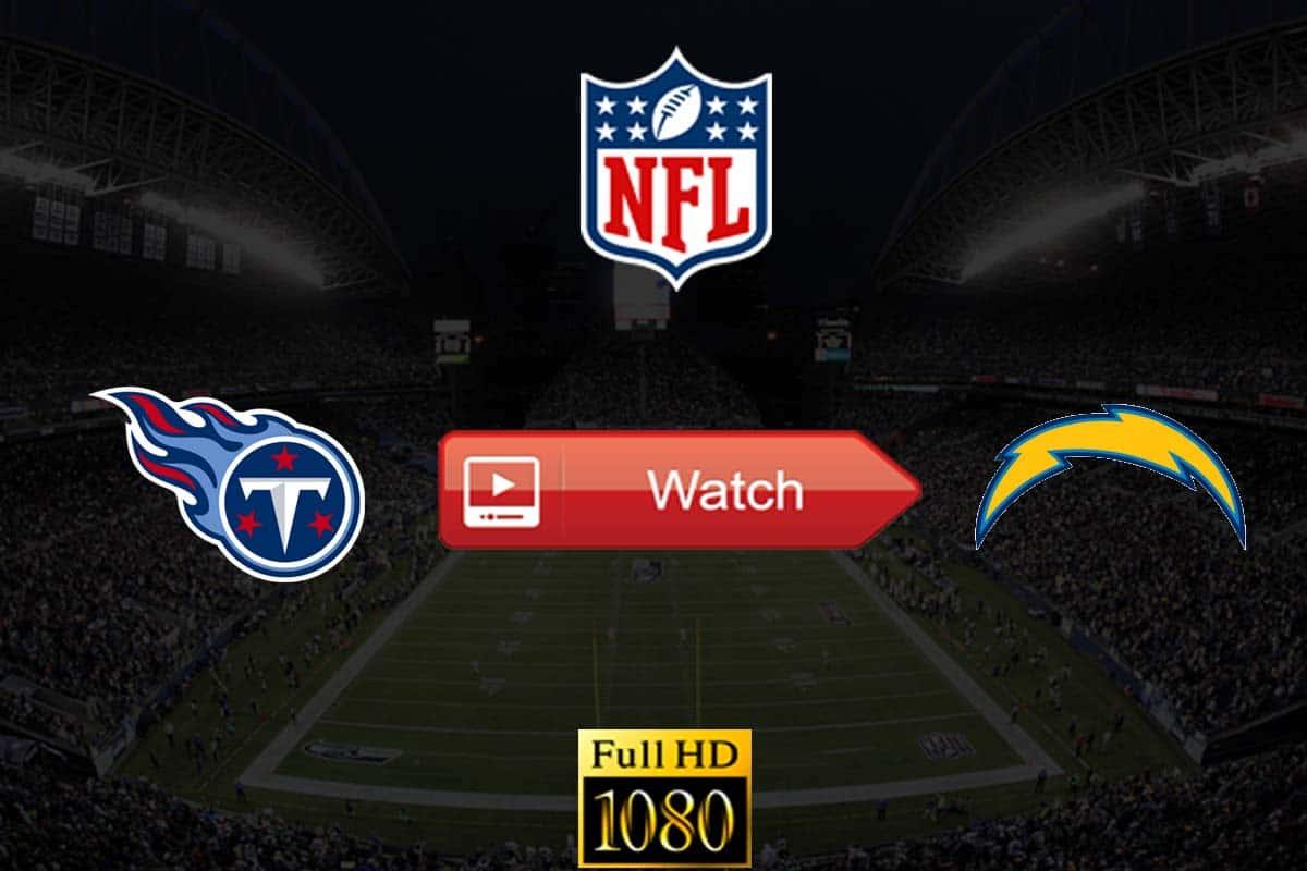 Titans vs Chargers live stream reddit