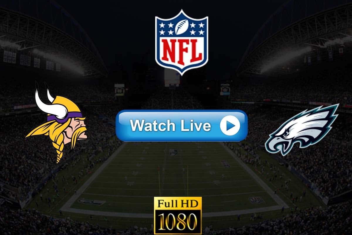 Vikings vs Eagles live streaming reddit