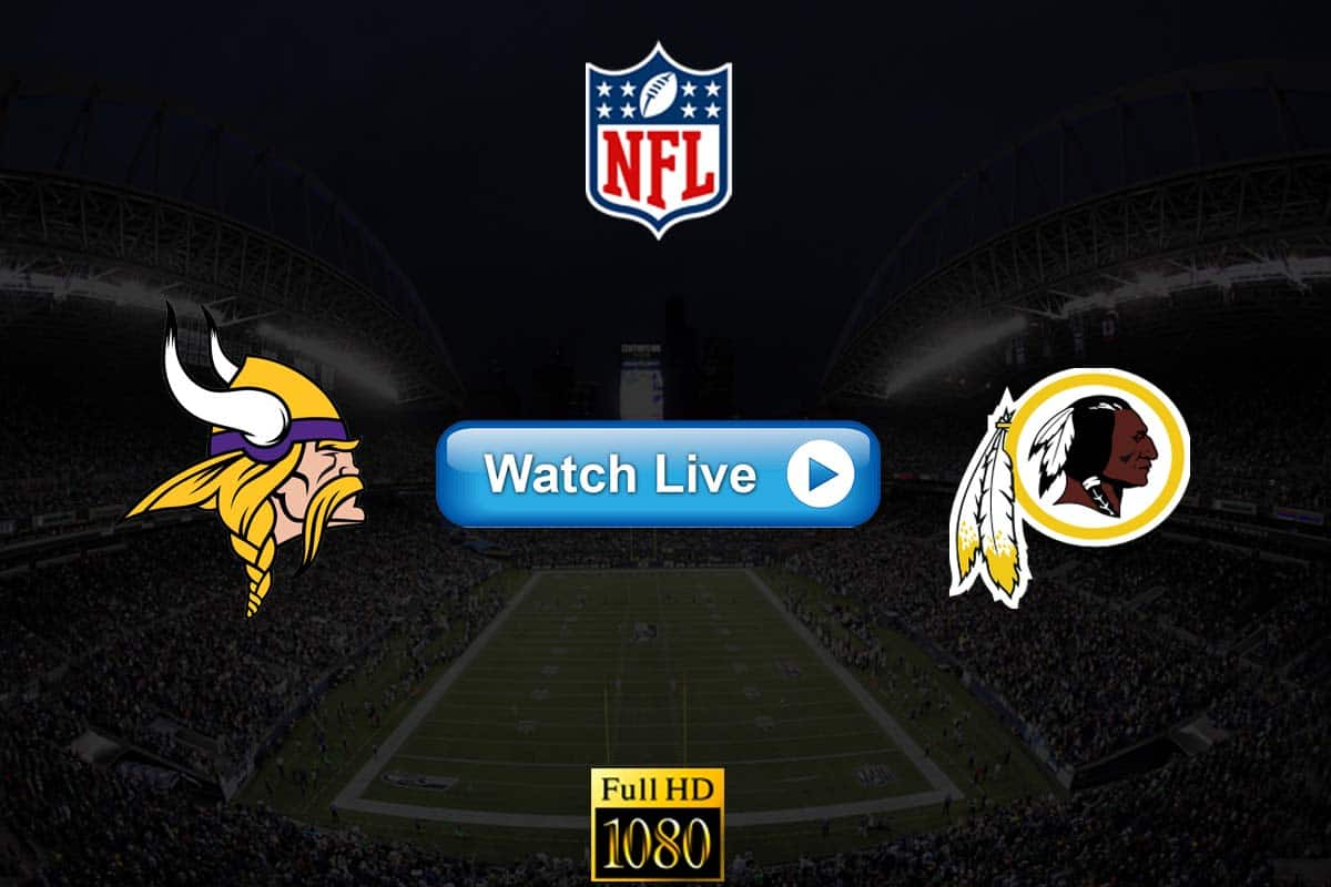 Vikings vs Redskins live streaming reddit