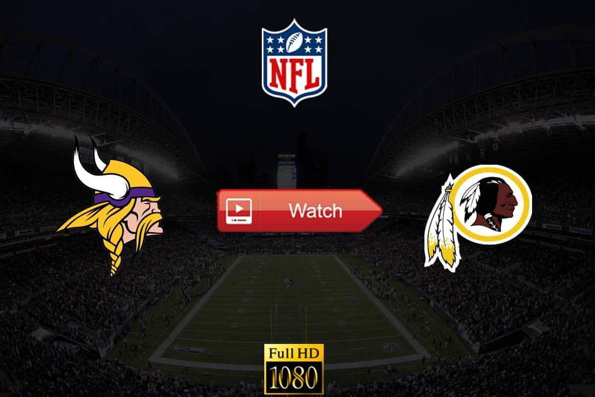 Vikings vs Redskins live stream reddit