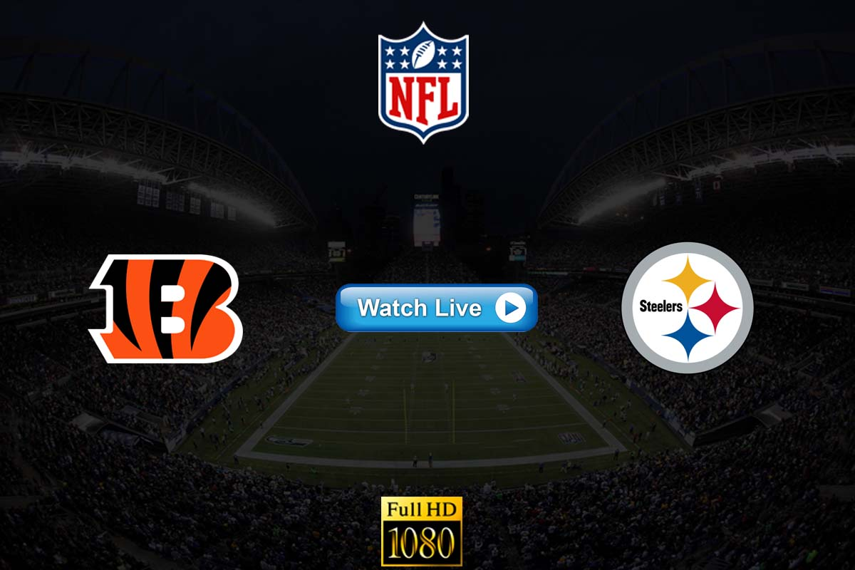Bengals vs Steelers live streaming reddit