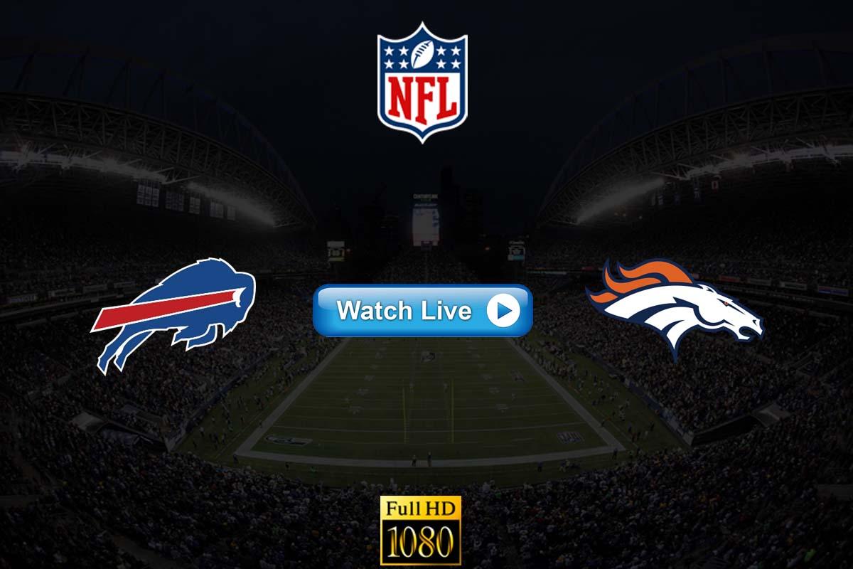 Bills vs Broncos live streaming reddit