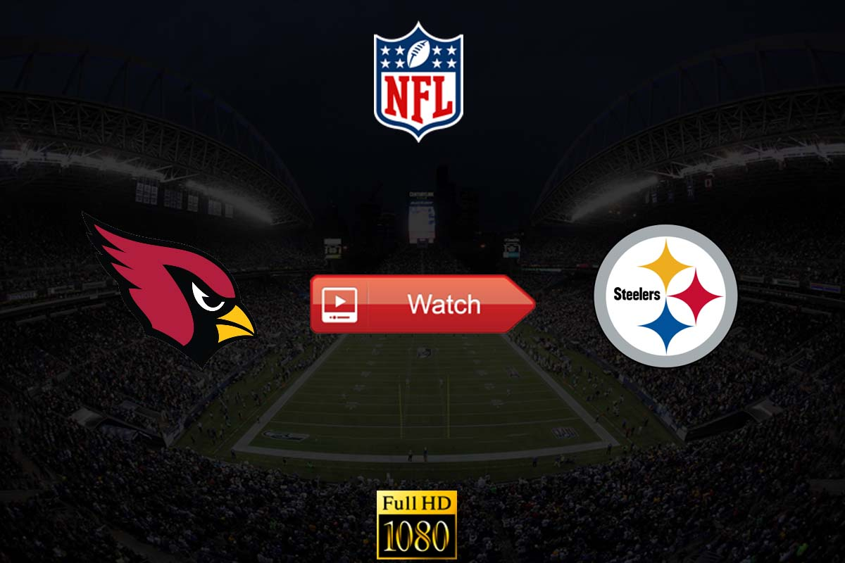 Cardinals vs Steelers live stream reddit