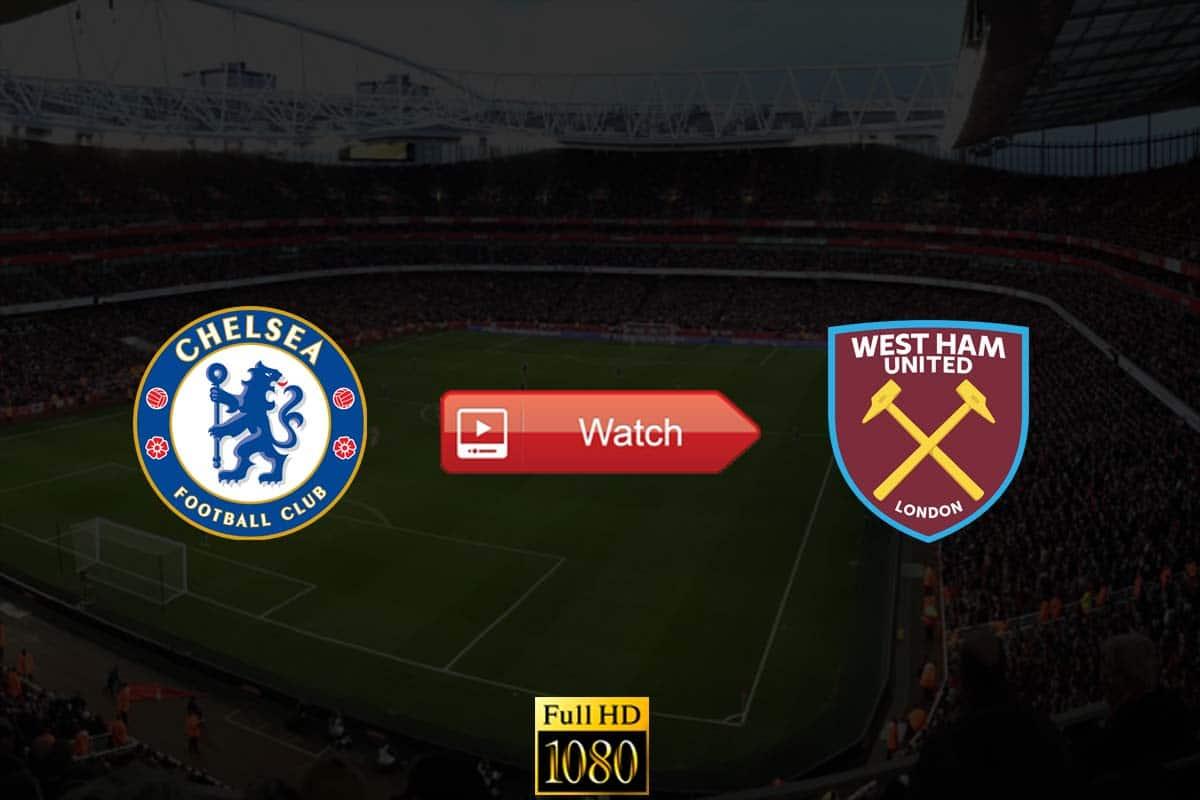 Chelsea vs West Ham live stream Reddit