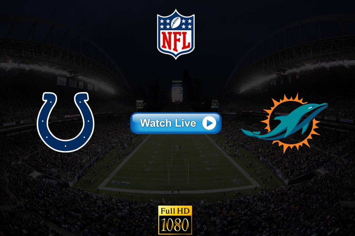 Colts vs Dolphins live streaming reddit