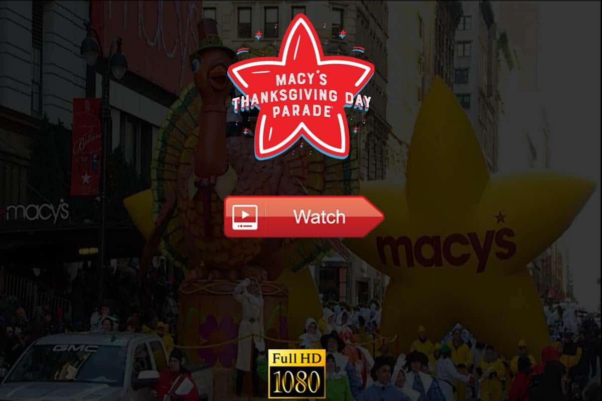 Macy's Thanksgiving Day Parade live stream Reddit