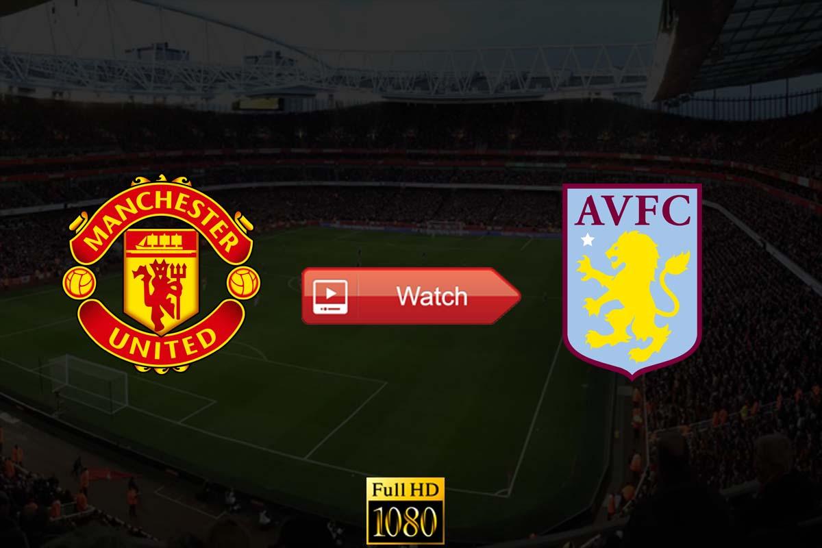 Manchester United vs Aston Villa live stream Reddit