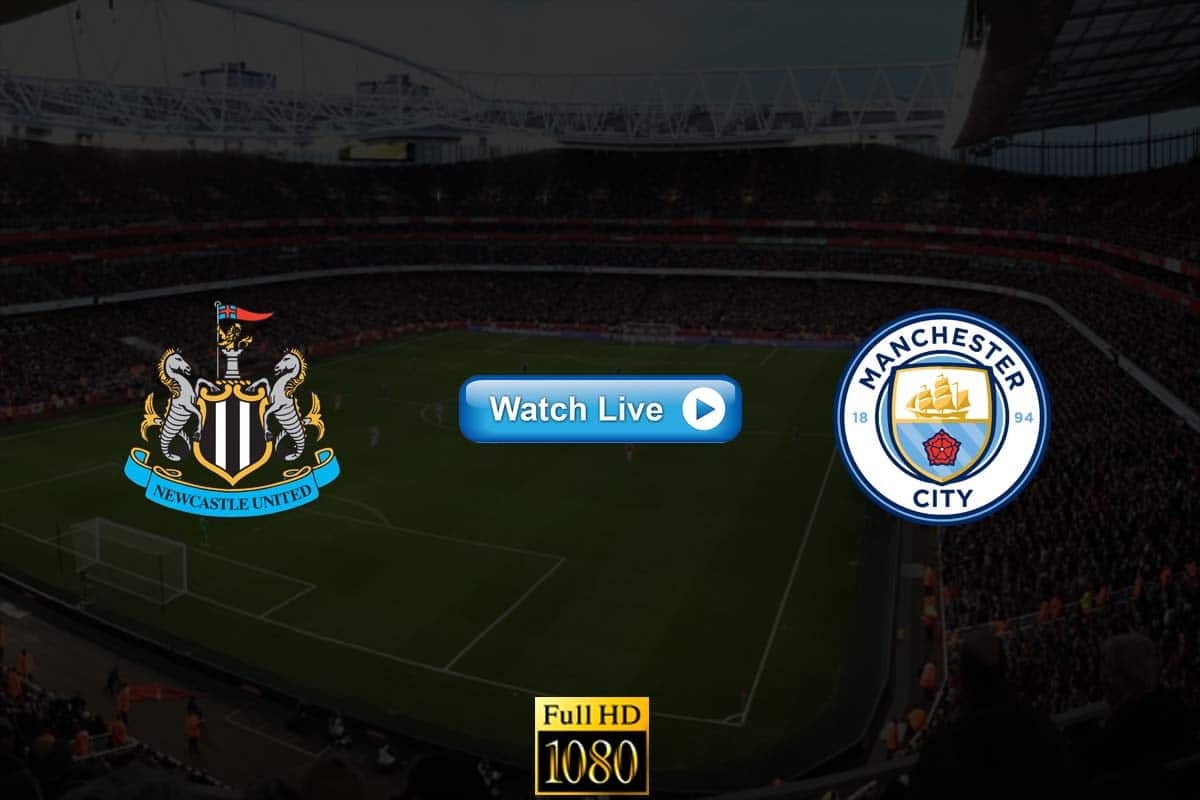 Newcastle vs Manchester City live stream Reddit