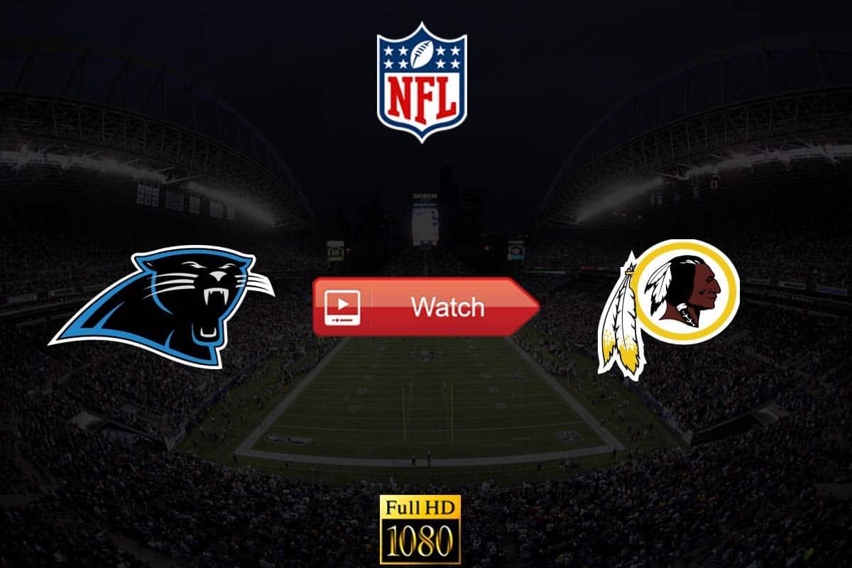 Panthers vs Redskins live stream reddit