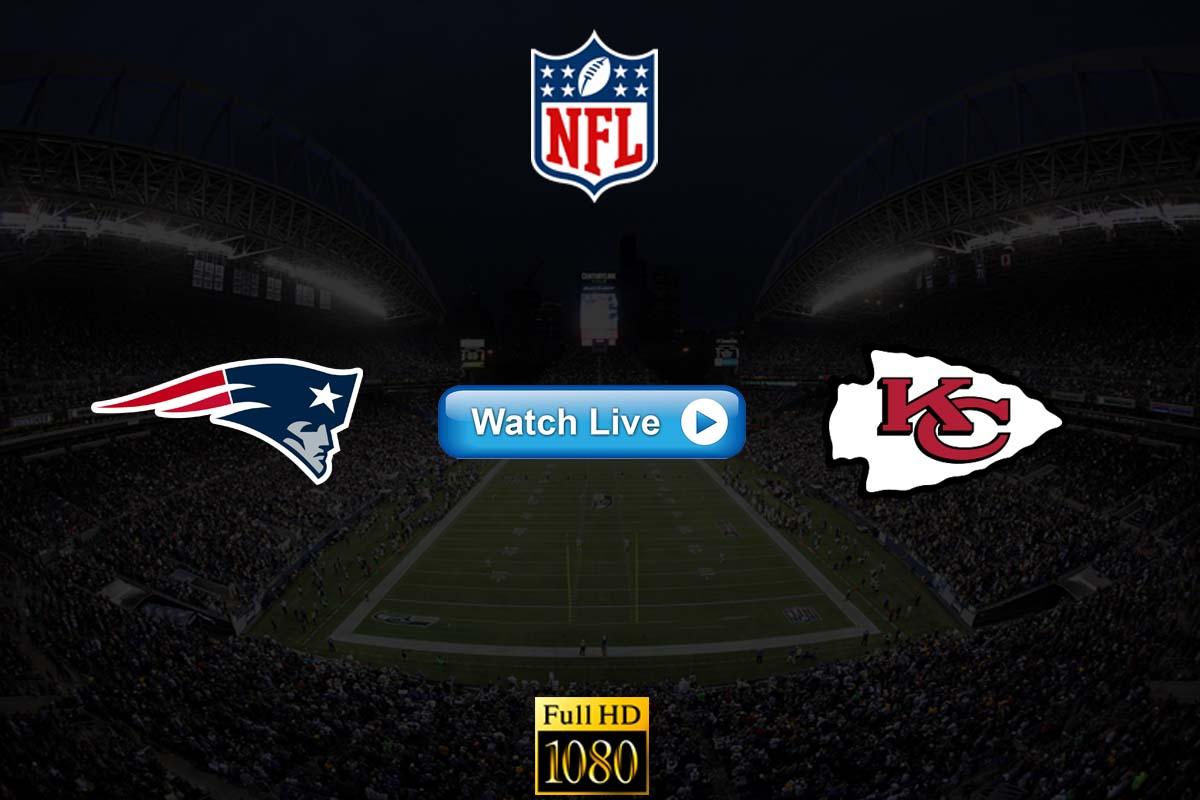 Patriots vs Chiefs live streaming reddit