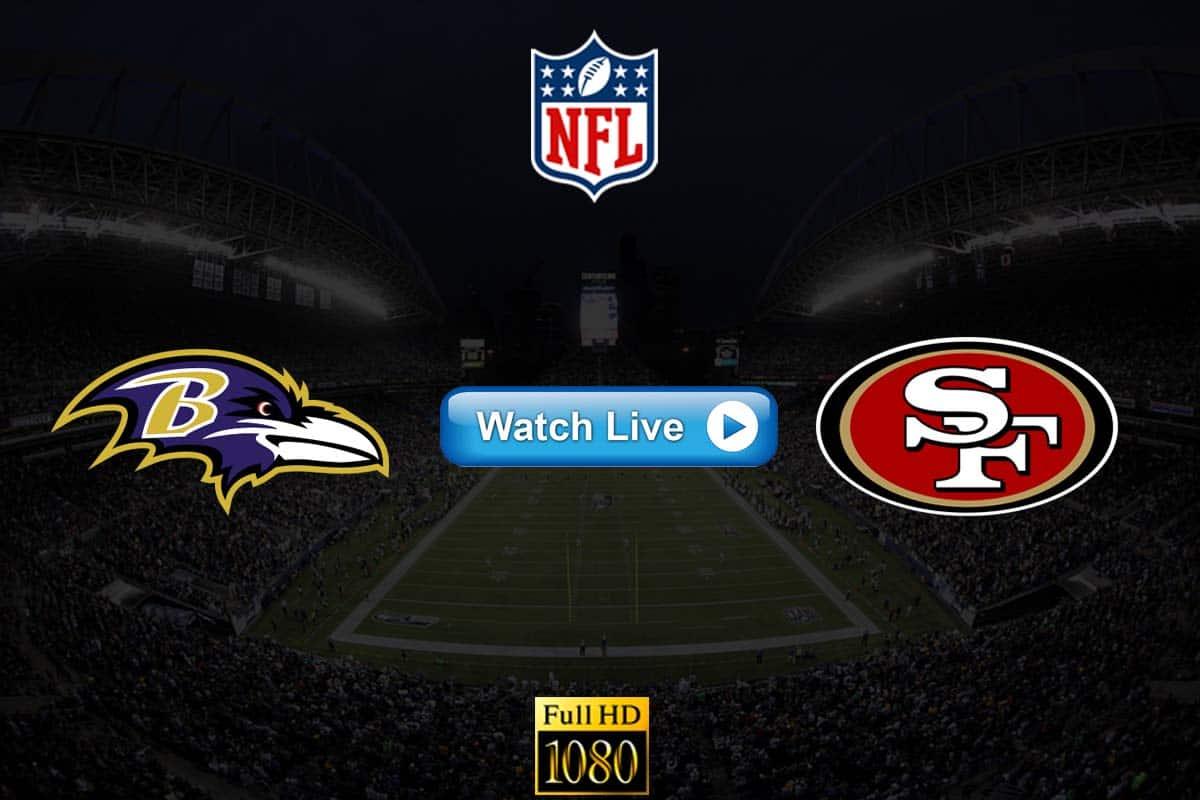Ravens vs 49ers live streaming reddit