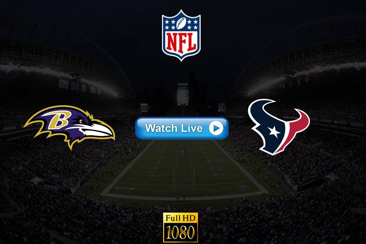 Ravens vs Texans live streaming reddit